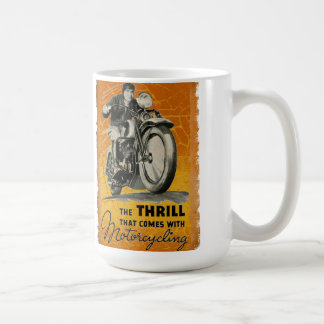 The Thrill of motorcycling Classic White Coffee Mug