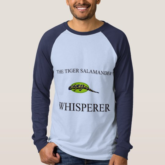The Tiger Salamander Whisperer T-Shirt