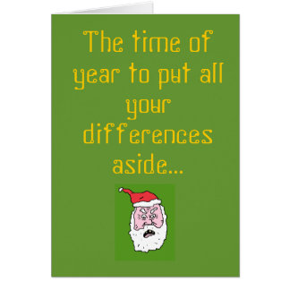The time of year to put all your differ greeting card