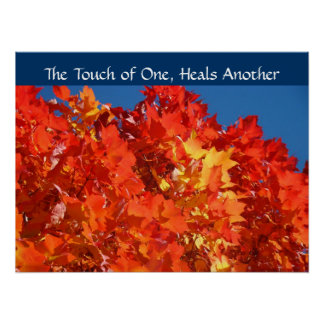 The Touch of One Heals Another Nursing Autumn Poster