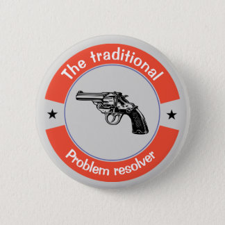 The traditional problem resolver 2 inch round button