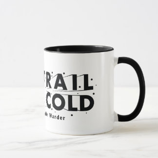 The Trail Went Cold Reversed-Out Logo Mug