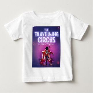 The Travelling Circus Baby T-Shirt