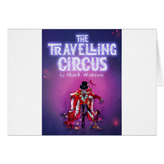 The Travelling Circus Card