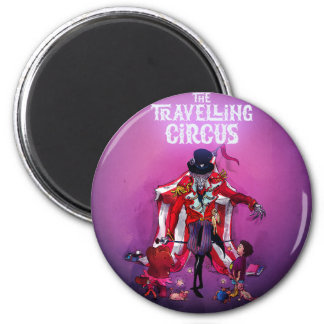The Travelling Circus Magnet
