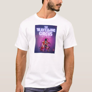 The Travelling Circus T-Shirt