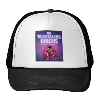The Travelling Circus Trucker Hat