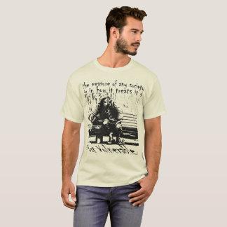 The True Measure of any Society T-Shirt