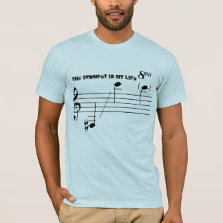 The Trumpet Is My Life T-Shirt