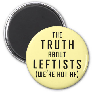 The Truth About Leftists Magnet