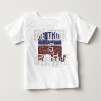 The Truth is Deceptive 1 Baby T-Shirt