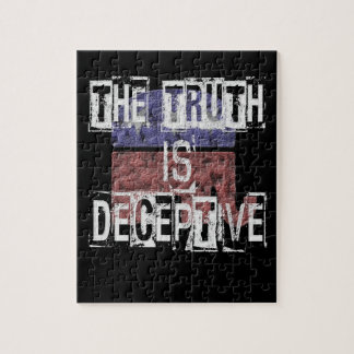 The Truth is Deceptive 1 Jigsaw Puzzle