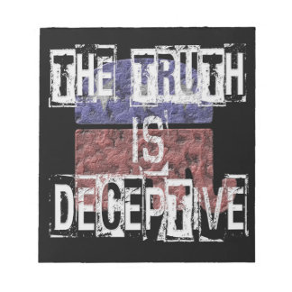 The Truth is Deceptive 1 Notepad