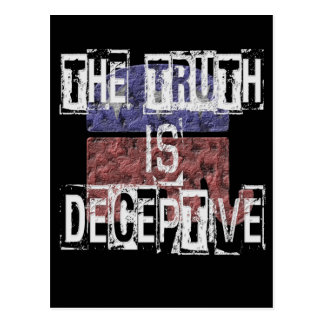 The Truth is Deceptive 1 Postcard