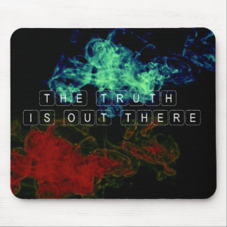 The Truth is Out There Mouse Pad