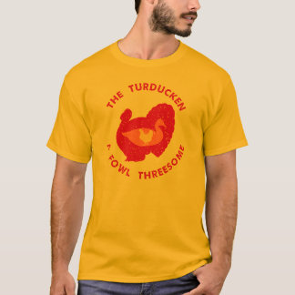The Turducken T-Shirt