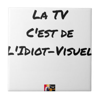 The TV, It IS IDIOT-VISUEL - Word games Tile