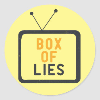 The Tv set is just a Box of lies Round Sticker