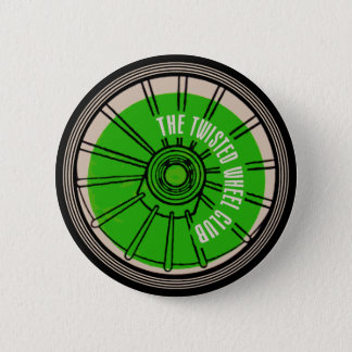 The Twisted Wheel Club 2 Inch Round Button