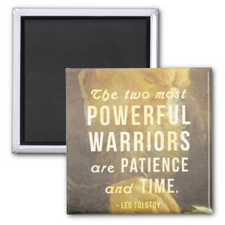 The two most powerful warriors - Tolstoy Quote Magnet