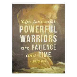The two most powerful warriors - Tolstoy Quote Poster