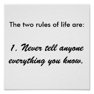 The two rules of life picture poster