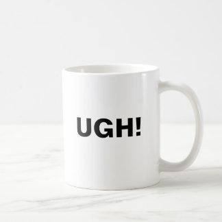 The Ugh! Mug