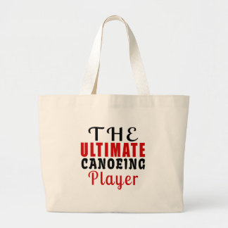 THE ULTIMATE CANOEING FIGHTER LARGE TOTE BAG