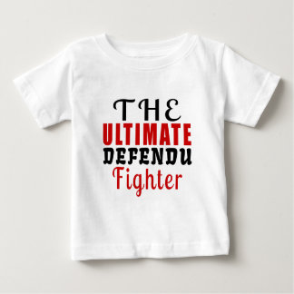THE ULTIMATE DEFENDU FIGHTER BABY T-Shirt