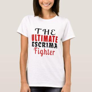 THE ULTIMATE ESCRIMA FIGHTER T-Shirt