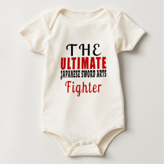 THE ULTIMATE JAPANESE SWORD ARTS FIGHTER BABY BODYSUIT