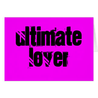 The Ultimate Lover Card