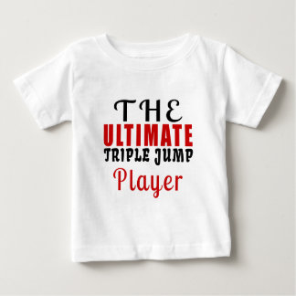 THE ULTIMATE TRIPLE JUMP FIGHTER BABY T-Shirt