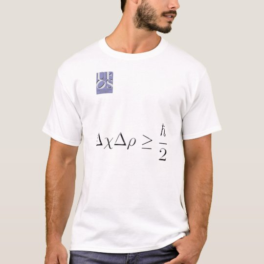 The Uncertainty principle T-Shirt