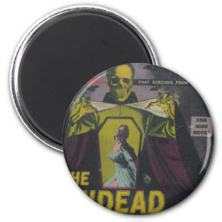 The Undead Zombie Movie Magnet