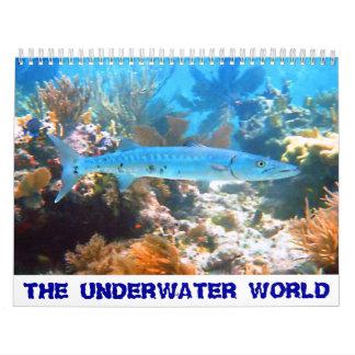 THE UNDERWATER WORLD 2017 Calendar