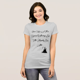 The Unhappily Ever Afters Shirt