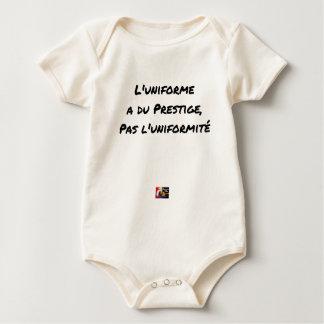 THE UNIFORM WITH PRESTIGE, NOT UNIFORMITY BABY BODYSUIT