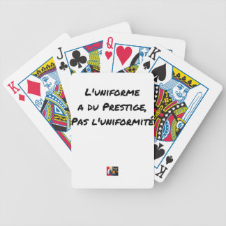 THE UNIFORM WITH PRESTIGE, NOT UNIFORMITY BICYCLE PLAYING CARDS