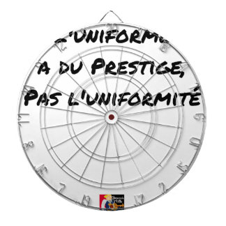 THE UNIFORM WITH PRESTIGE, NOT UNIFORMITY DARTBOARD