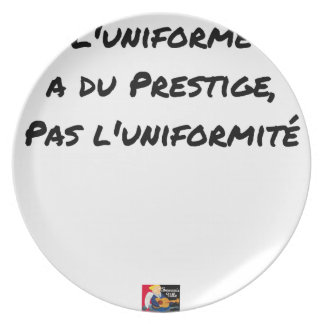 THE UNIFORM WITH PRESTIGE, NOT UNIFORMITY PLATE