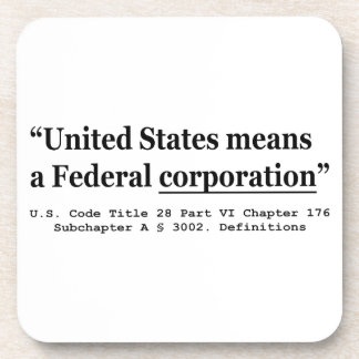 The United States Means A Federal Corporation Beverage Coasters