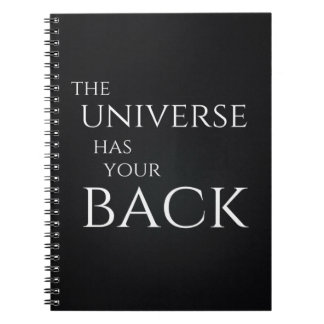 The Universe Has Your Back Notebook