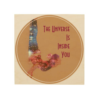 The Universe is Inside You Wood Wall Decor