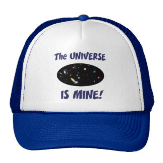 The Universe Is Mine Hat