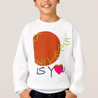 the universe is you sweatshirt