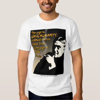 The Urge To Save Humanity Tees