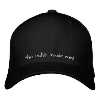 The Vahle Music Rant Embroidered Hat