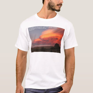 The Valley of the shadow of Death... T-Shirt