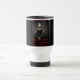 The Very Devil Herself Travel Mug